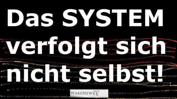 Das SYSTEM verfolgt sich nicht selbst